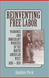 Reinventing Free Labor 9780521641609