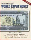 Standard Catalog of World Paper Money Modern Issues 1961-2005, George Cuhaj, 0896891607