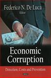 Economic Corruption : Detection, Costs and Prevention, De Luca, Federico N., 1604561602