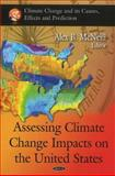 Assessing Climate Change Impacts on the United States, McNeill, Alex B., 1608761606