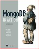 MongoDB in Action, Banker, Kyle and Bakkum, Peter, 1617291609