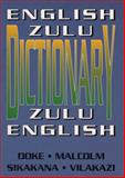 English-Zulu Zulu-English Dictionary, Doke, C. M. and Malcolm, D. M., 1868141608