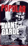 The Popular Avant-Garde, , 9042031603