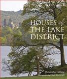 Houses of the Lake District, Christopher Holliday, 0711231613