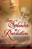 From Splendor to Revolution, Julia P. Gelardi, 1250001617