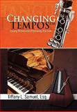 Changing Tempos, Tiffany L. Samuel, 1441551611
