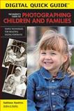 The Parent's Guide to Photographing Children and Families, Kathleen Hawkins, 1584281618
