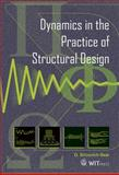 Dynamics in the Practice of Structural Design, Sircovich-Saar, O., 1845641612