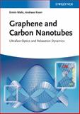 Graphene and Carbon Nanotubes, Ermin Malic and Stephan Winnerl, 3527411615