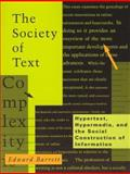 The Society of Text : Hypertext, Hypermedia, and the Social Construction of Information, , 026252161X