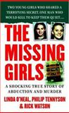 The Missing Girls, Philip Tennyson and Rick Watson, 0312941617