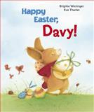 Happy Easter, Davy!, Brigitte Weninger, 0735841616