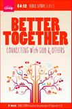 Better Together, Group Publishing, 1470701618
