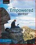The Empowered Writer : Writing, Reading, and Research, Moran, Kathleen and Henderson, Eric, 0195431618