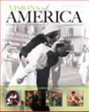 Visions of America : A History of the United States, Keene, Jennifer D. and Cornell, Saul T., 0205251617