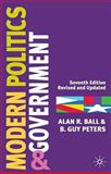 Modern Politics and Government, Ball, Alan R. and Peters, B. Guy, 0333961617
