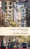 A History of Victoria, Geoffrey Blainey, 1107691613