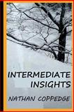 Intermediate Insights, Nathan Coppedge, 149912161X