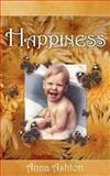 Happiness, Anna Ashton, 1844011615