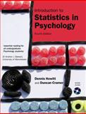 Introduction to Statistics in Psychology, Dennis Howitt and Duncan Cramer, 0132051613