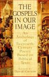 Gospels in Our Image, David Curzon, 0151001618