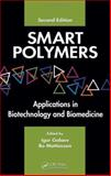 Smart Polymers : Applications in Biotechnology and Biomedicine, , 084939161X
