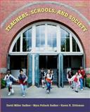 Teachers, Schools, and Society with Student CD-ROM, Sadker, David M. and Sadker, Myra P., 0073331619