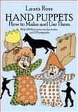 Hand Puppets, Laura Ross, 0486261611