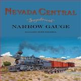 Nevada Central Sagebrush Narrow Gauge, Mallory Hope Ferrell, 0911581618