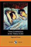 Three Contributions to the Theory of Sex, Freud, Sigmund, 1406581615