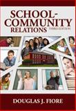 School-Community Relations, Douglas J. Fiore, 1596671610