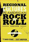 Regional Cultures in American Rock 'N' Roll : An Anthology, , 1935551612