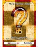 ¿A la Vivienda Quién la Ronda? : Situación y Perspectivas de la Política de Vivienda en Colombia, Cuéllar, María Mercedes, 9587101618
