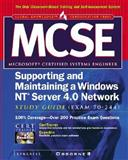 MCSE Supporting and Maintaining a Windows NT Server 4.0 Network Study Guide (Exam 70-244), Syngress Media Inc, 0072191619