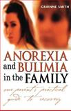 Anorexia and Bulimia in the Family, Gráinne Smith, 0470861614