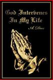 God Intervenes in My Life, A. Das, 0595391613