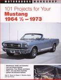101 Projects for Your 1964 1/2-1973 Mustang, Diane Perkins-Davis and Earl Davis, 0760311617