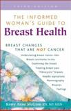 The Informed Woman's Guide to Breast Health, Kerry A. McGinn, 0923521615