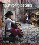 Feast for the Senses, Lin Arison and Diana C. Stoll, 0984531610