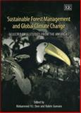 Sustainable Forest Management and Global Climate Change : Selected Case Studies from the Americas, , 1840641614