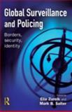 Global Surveillance and Policing : Borders, Security, Identity, , 1843921618