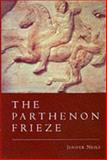 The Parthenon Frieze, Neils, Jenifer, 0521641616