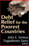 Debt Relief for the Poorest Countries 9780765801616