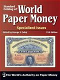 Standard Catalog of World Paper Money - Specialized Issues, Cuhaj George S, 0896891615