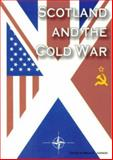 Scotland and the Cold War, , 0954441613