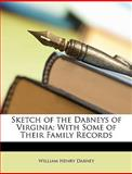 Sketch of the Dabneys of Virgini, William Henry Dabney, 1147631611