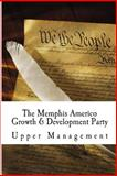 The Memphis Americo Growth and Development Party, Upper Management, 1500201618