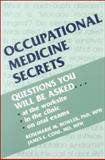 Occupational Medicine Secrets, Rosemarie M. Bowler PhD  MPH, James E. Cone MD  MPH, 1560531614