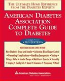 American Diabetes Association Complete Guide to Diabetes, American Diabetes Association Staff, 1580401619