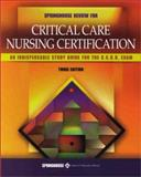 Springhouse Review for Critical Care Nursing Certification, Catalano, Joseph T., 1582551618